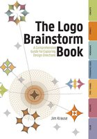 The Logo Brainstorm Book - Jim Krause