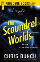 The Scoundrel Worlds - Chris Bunch