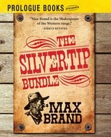 The Silvertip Bundle - Max Brand