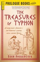 The Treasures of Typhon - Eden Phillpotts