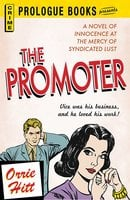 The Promoter - Orrie Hitt