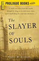 The Slayer of Souls - Robert W. Chambers