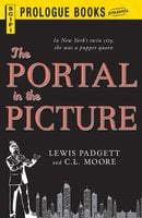 The Portal in the Picture - Lewis Padgett,C.L. Moore