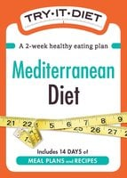 Try-It Diet: Mediterranean Diet - Adams Media