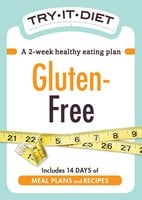 Try-It Diet: Gluten-Free - Adams Media