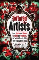 Tortured Artists - Christopher Zara