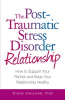 The Post Traumatic Stress Disorder Relationship - Diane England