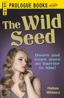 The Wild Seed - Hallam Whitney