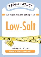 Try-It Diet: Low Salt - Adams Media