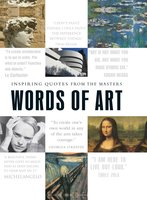 Words of Art: Inspiring Quotes from the Masters - Adams Media