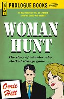 Woman Hunt - Orrie Hitt