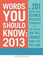 Words You Should Know 2013 - Nicole Cammorata