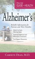 Your Guide to Health: Alzheimer's: Reliable Information for Patients and Their Families - Maureen Dezell