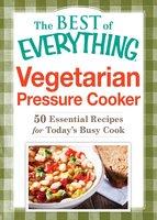 Vegetarian Pressure Cooker - Adams Media