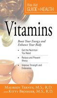 Your Guide to Health: Vitamins: Boost Your Energy and Enhance Your Body - Maureen Ternus