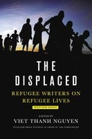 The Displaced - Viet Thanh Nguyen