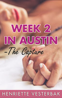 Week 2 in Austin - The Capture - Henriette Vesterbak