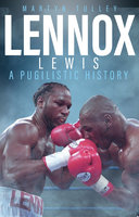 Lennox Lewis - Marty Tulley