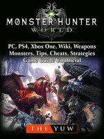 monster hunter world pc ps4 xbox one wiki weapons monsters