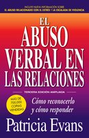 El abuso verbal en las relaciones (The Verbally Abusive Relationship) - Patricia Evans