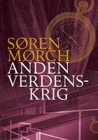 Anden Verdenskrig - Søren Mørch