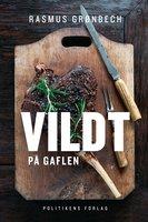 Vildt på gaflen - Rasmus Grønbech