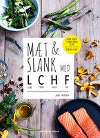 Mæt og slank med LCHF - Jane Faerber