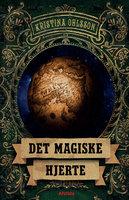 Det magiske hjerte - Kristina Ohlsson