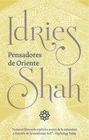 Pensadores de Oriente - Idries Shah
