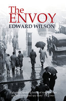 The Envoy - Edward Wilson