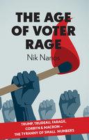 The Age Of Voter Rage - Nik Nanos