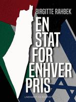 En stat for enhver pris - Birgitte Rahbek