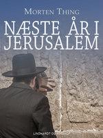 Næste år i Jerusalem - Morten Thing