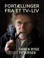 Fortællinger fra et tv-liv - Søren Ryge Petersen