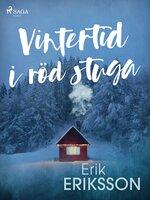 Vintertid i röd stuga - Erik Eriksson