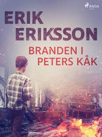 Branden i Peters kåk - Erik Eriksson