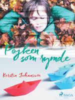 Pojken som rymde - Kerstin Johansson