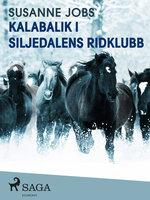 Kalabalik i Siljedalens ridklubb - Susanne Jobs