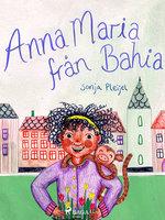 Anna Maria från Bahia - Sonja Pleijel
