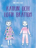 Katrin och Lotta Bråttom - Ann Mari Falk