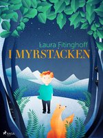 I myrstacken - Laura Fitinghoff