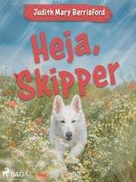 Heja, Skipper - Judith M. Berrisford