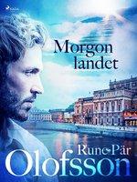 Morgonlandet - Rune Pär Olofsson