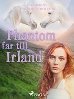 Phantom far till Irland - Christine Pullein Thompson