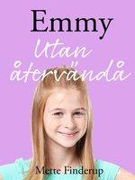 Emmy 9 - Utan återvändo - Mette Finderup