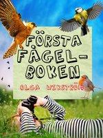 Första fågelboken - Olga Wikström