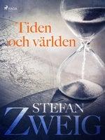 Tiden och världen - Stefan Zweig