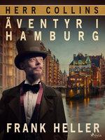 Herr Collins äventyr i Hamburg - Frank Heller