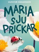 Maria sju prickar - Gunvor Håkansson