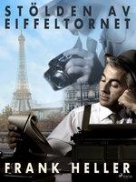 Stölden av Eiffeltornet - Frank Heller
